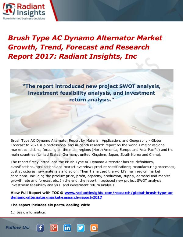 Brush Type AC Dynamo Alternator Market Growth, Trend, Forecast 2017 Brush Type AC Dynamo Alternator Market 2017