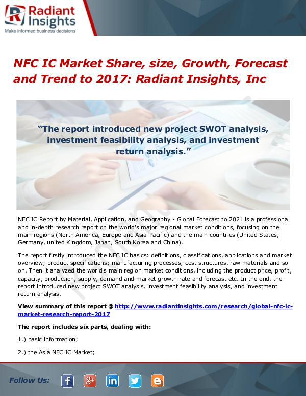 NFC IC Market Share, Size, Growth, Forecast and Trend to 2017 NFC IC Market Share, size, Growth, Forecast 2017