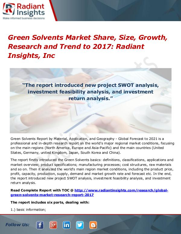 Green Solvents Market Share, Size, Growth, Research and Trend to 2017 Green Solvents Market Share, Size, Growth, 2017
