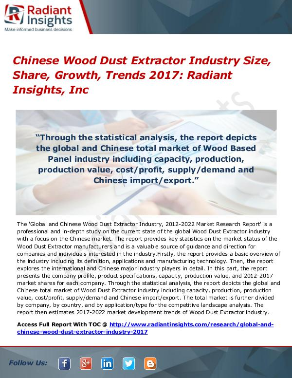 Chinese Wood Dust Extractor Industry Size, Share, Growth, Trends 2017 Chinese Wood Dust Extractor Industry Size, Share,