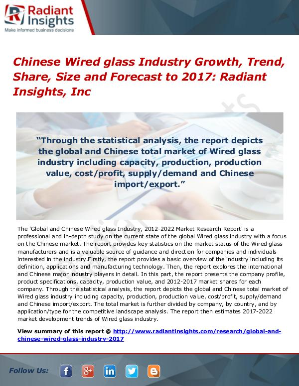 Chinese Wired Glass Industry Growth, Trend, Share, Size 2017 Chinese Wired glass Industry Growth, Trend 2017