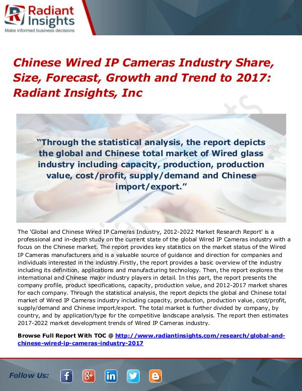 Chinese Wired IP Cameras Industry Share, Size, Forecast, Growth 2017 Chinese Wired IP Cameras Industry Share, Size 2017
