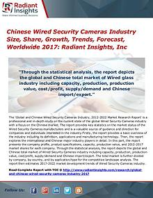 Chinese Wired Security Cameras Industry Size, Share, Growth 2017
