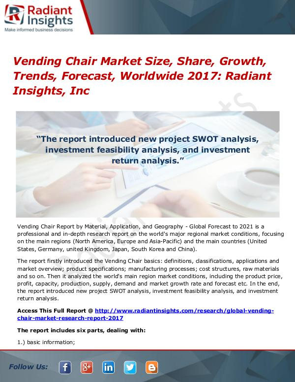 Vending Chair Market Size, Share, Growth, Trends, Forecast 2017 Vending Chair Market Size, Share, Growth 2017