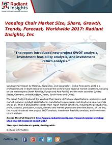 Vending Chair Market Size, Share, Growth, Trends, Forecast 2017