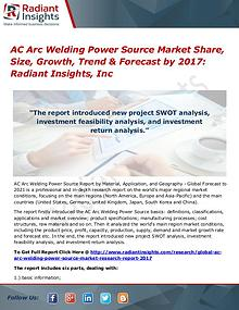 AC Arc Welding Power Source Market Share, Size, Growth, Trend 2017