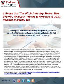 Chinese Coal Tar Pitch Industry Share, Size, Growth, Analysis 2017