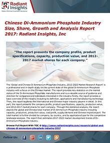 Chinese Di-Ammonium Phosphate Industry Size, Share, Growth 2017