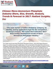 Chinese Mono-Ammonium Phosphate Industry Share, Size, Growth 2017