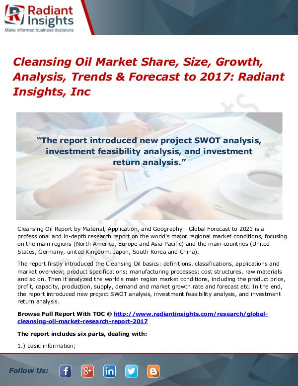 Cleansing Oil Market Share, Size, Growth, Analysis, Trends 2017 Cleansing Oil Market Share, Size, Growth 2017