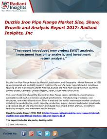 Ductile Iron Pipe Flange Market Size, Share, Growth 2017