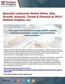 Specialty Lubricants Market Share, Size, Growth, Analysis, Trend 2017