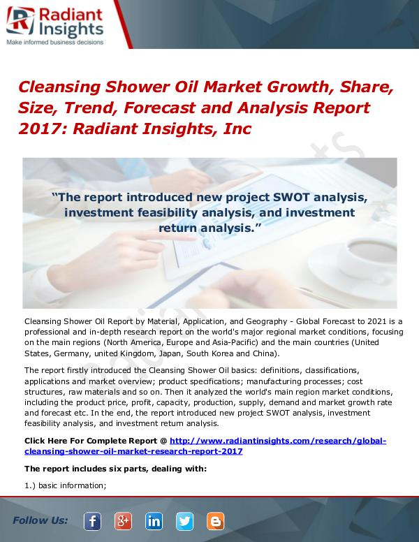 Cleansing Shower Oil Market Growth, Share, Size, Trend, Forecast 2017 Cleansing Shower Oil Market Growth, Share 2017