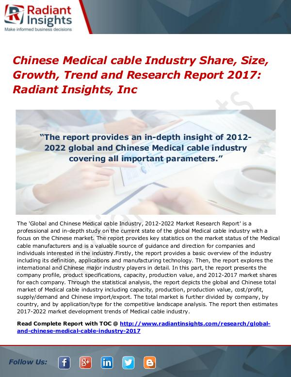 Chinese Medical Cable Industry Share, Size, Growth, Trend 2017 Chinese Medical cable Industry Share, Size 2017