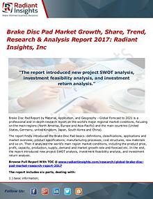 Brake Disc Pad Market Growth, Share, Trend, Research Report 2017