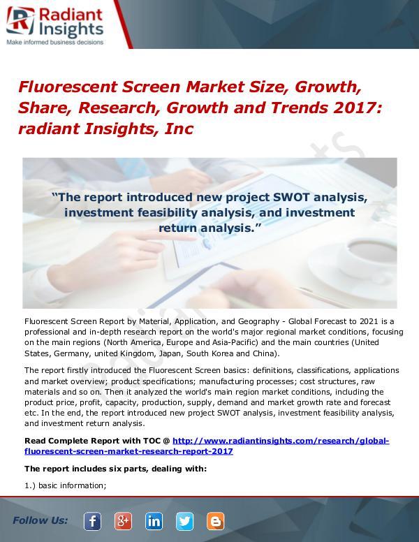Fluorescent Screen Market Size, Growth, Share, Research, Growth 2017 Fluorescent Screen Market Size, Growth, Share 2017