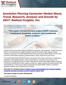 Insulation Piercing Connector Market Share, Trend, Research 2017