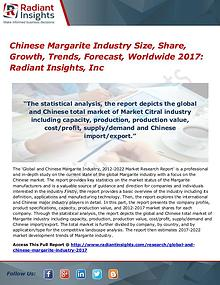 Chinese Margarite Industry Size, Share, Growth, Trends, Forecast 2017