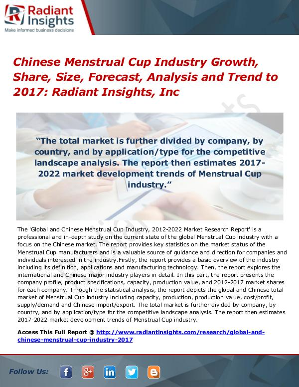 Chinese Menstrual Cup Industry Growth, Share, Size, Forecast 2017 Chinese Menstrual Cup Industry Growth, Share 2017