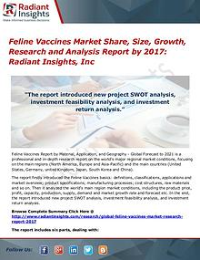Feline Vaccines Market Share, Size, Growth, Research 2017