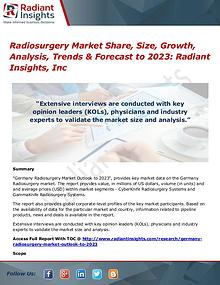 Radiosurgery Market Share, Size, Growth, Analysis, Trends 2023