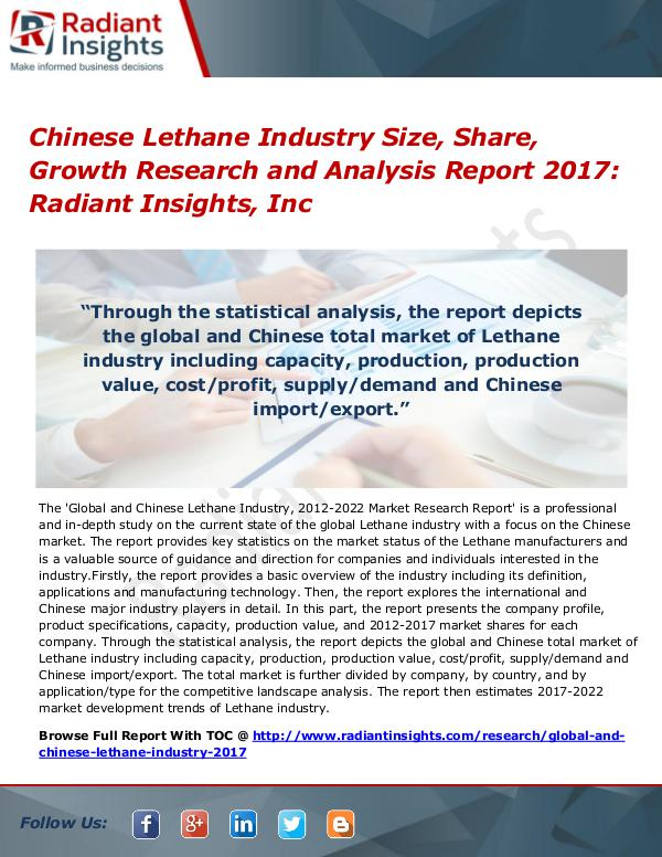 Chinese Lethane Industry Size, Share, Growth Research Report 2017 Chinese Lethane Industry Size, Share, Growth 2017