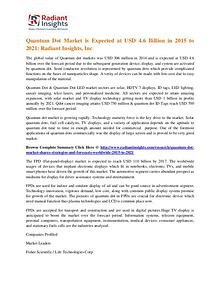 Quantum Dot Market is Expected at USD 4.6 Billion in 2015 to 2021