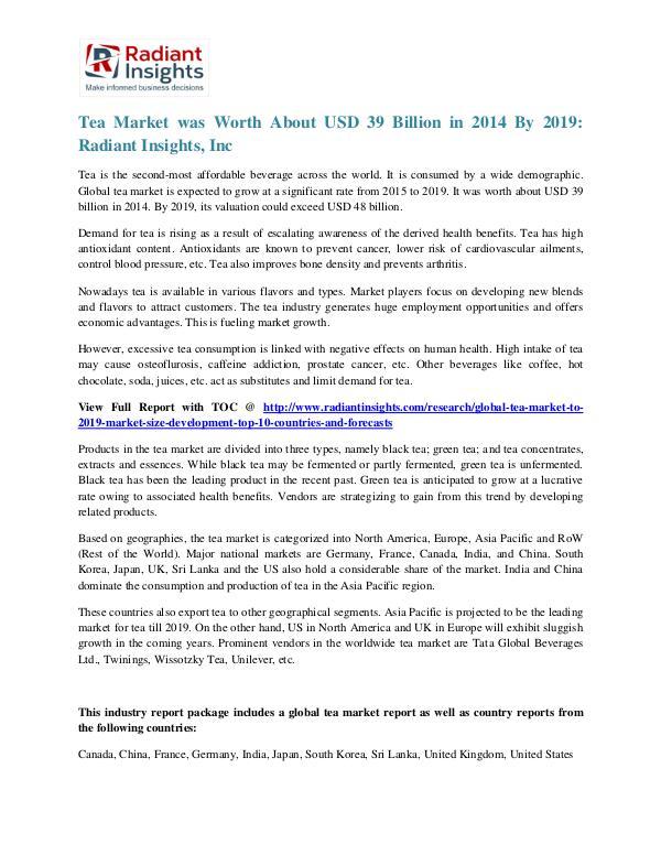 Tea Market Was Worth About USD 39 Billion in 2014 by 2019 Tea Market 2019