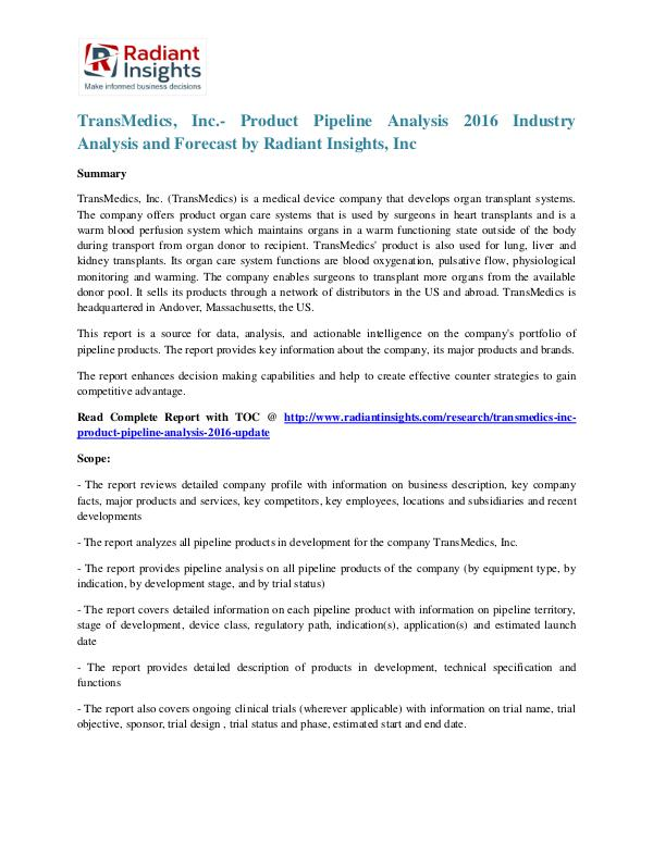 TransMedics, Inc.- Product Pipeline Analysis 2016 TransMedics, Inc.- Product Pipeline Analysis 2016