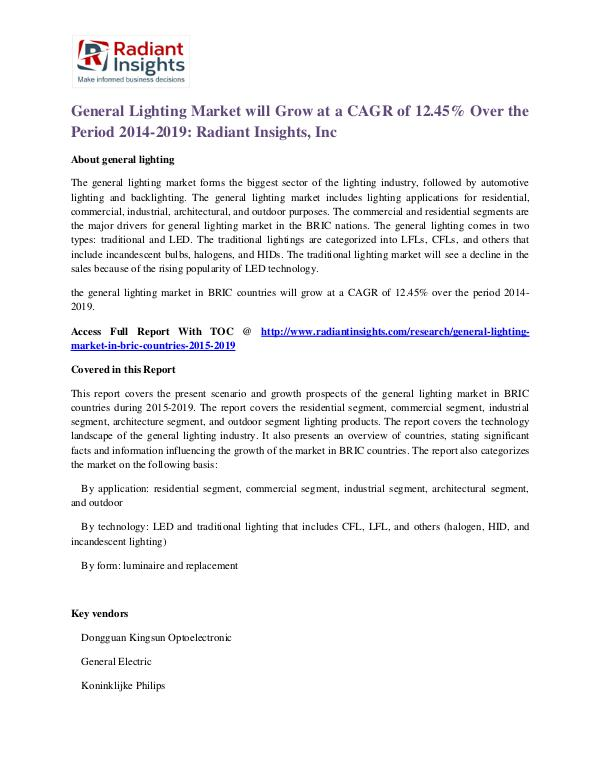 General Lighting Market Will Grow at a CAGR of 12.45% Over the Period General Lighting Market 2014 - 2019