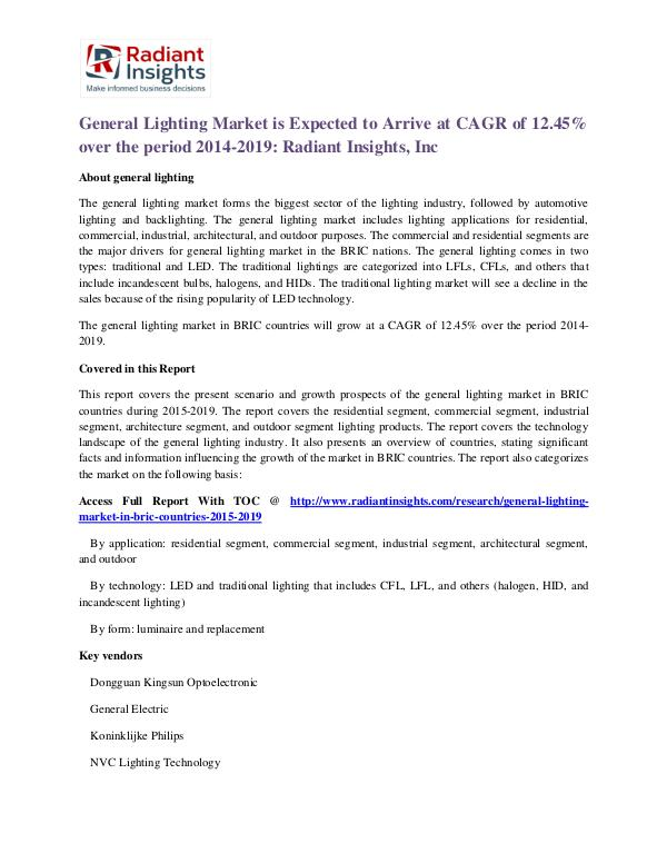 General Lighting Market is Expected to Arrive at CAGR of 12.45% General Lighting Market 2014-2019