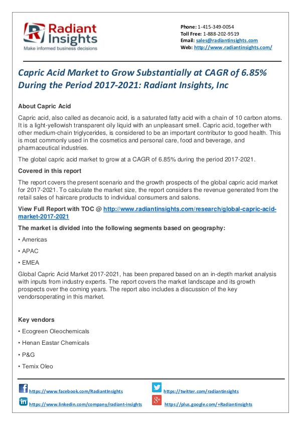 Capric Acid Market to Grow Substantially at CAGR of 6.85% Capric Acid Market  2017-2021