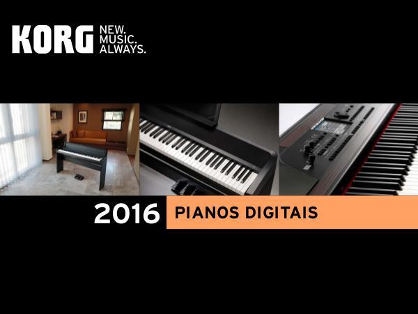 Pride Music KORG - Catálogo de Pianos Digitais 2016