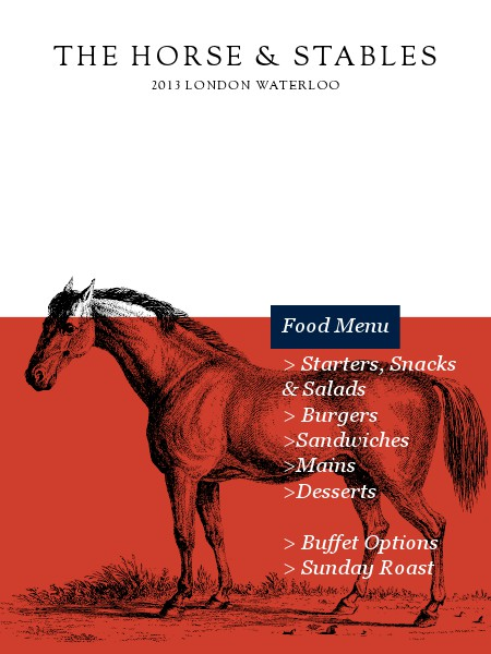 THE HORSE & STABLES • London • Lambeth North Fresh Food From our Kitchen