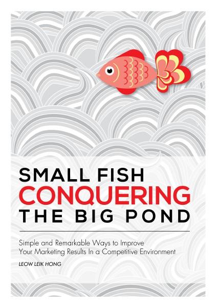 Small Fish Conquering The Big Pond Feb. 2015