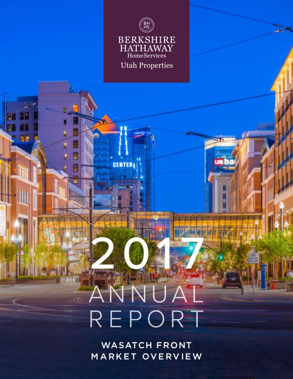 Wasatch Front Market Reports 2017 Year End Wasatch Front Market Overview