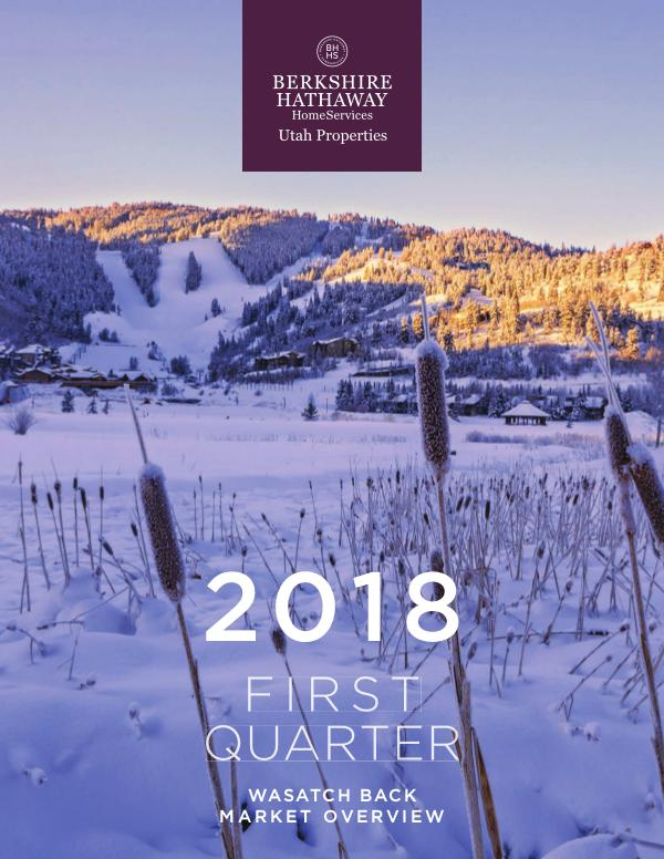 Park City and Heber Valley Market Report 2018 Q1 Wasatch Back Market Overview