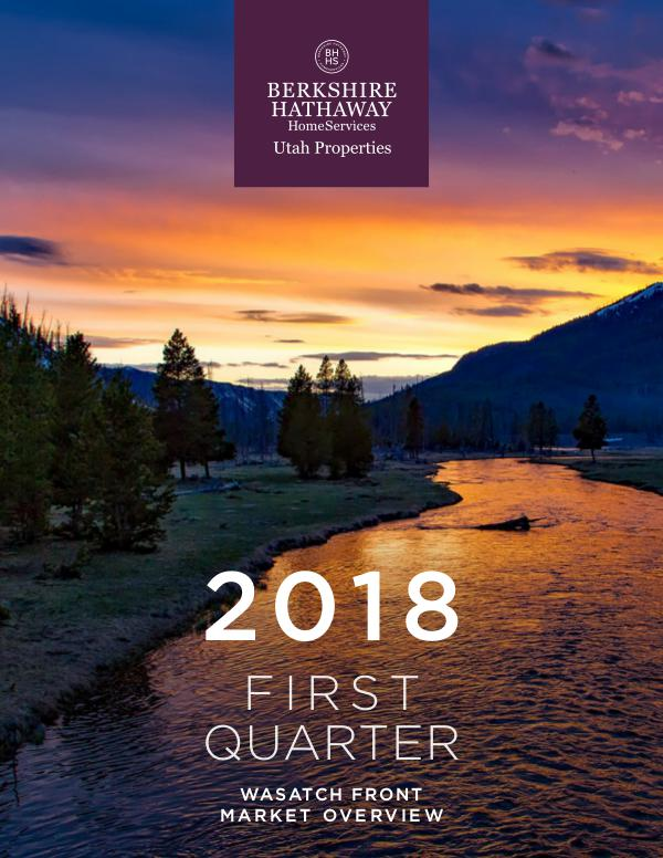 Wasatch Front Market Reports 2018 Q1 Wasatch Front Market Overview