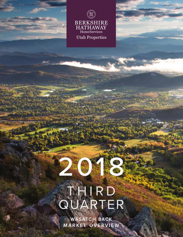 Park City and Heber Valley Market Report 2018 Q3 Wasatch Back Market Overview