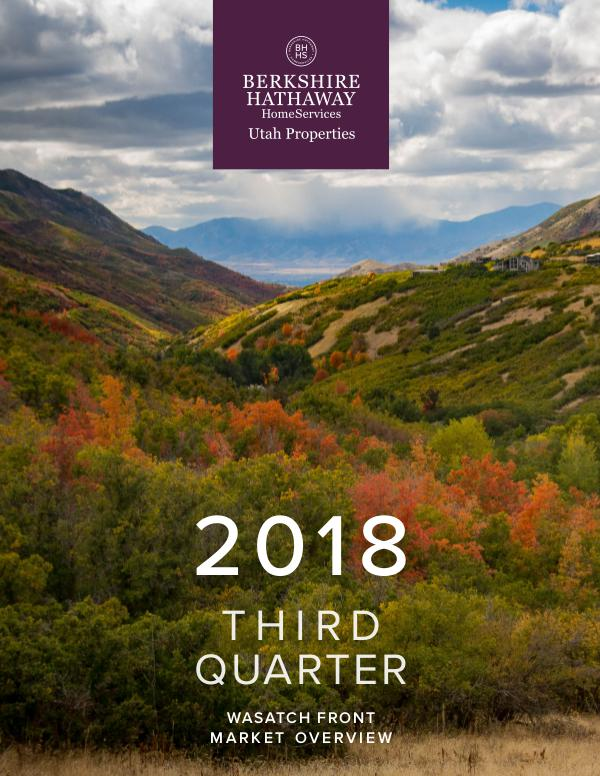 Wasatch Front Market Reports 2018 Q3 Wasatch Front Market Overview