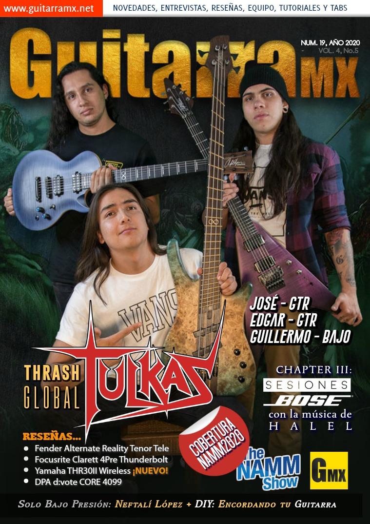 Revista GuitarraMX NÚMERO 19 - 2020