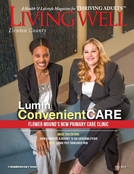 Denton County  Living Well Magazine Fall 2014