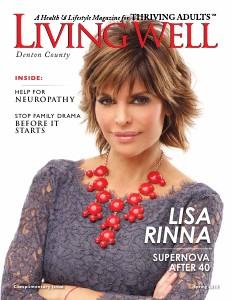 Denton County  Living Well Magazine Spring 2013