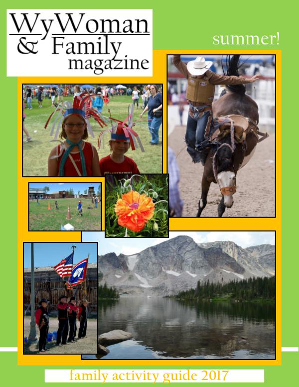 Wy Woman & Family Mag Family Summer Guide 2017 Sample Family Summer Activity Guide 2017