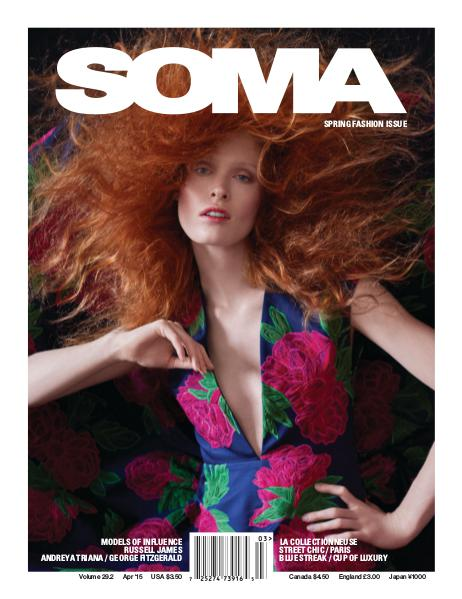 SOMA Magazine SOMA Spring Fashion Issue Apr 15