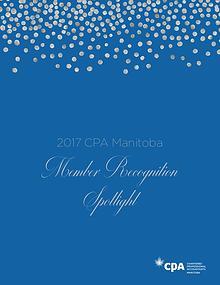 2017 CPA Manitoba Member Recognition Spotlight