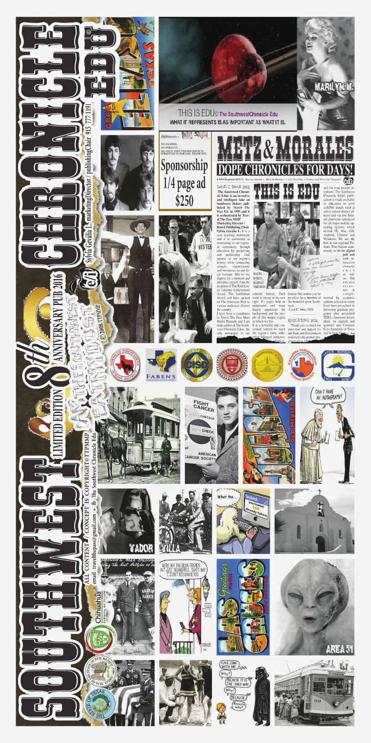 The Southwest Chronicle Edu©Educational.Dual Language.Unconventional. 8th Anniversary Limited Edition