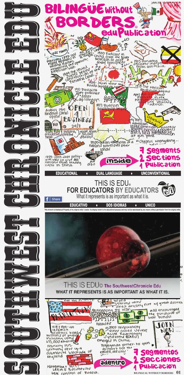 The Southwest Chronicle Edu©Educational.Dual Language.Unconventional. Bilingüe Without Borders