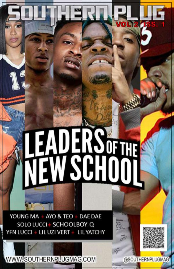 Southern Plug Magazine: Leaders of the New School 2017 Volume 2 Issue 1 A