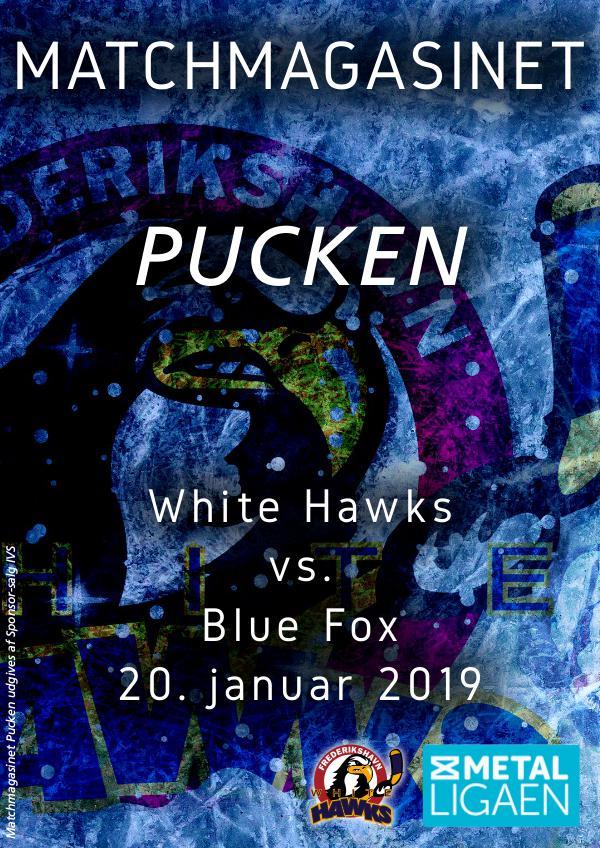 White Hawk - Blue Fox 20. januar